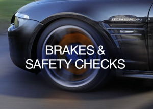 Brakes and Safety Checks